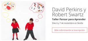 Pensar para aprender con David Perkins y Robert Swartz en Sevilla.