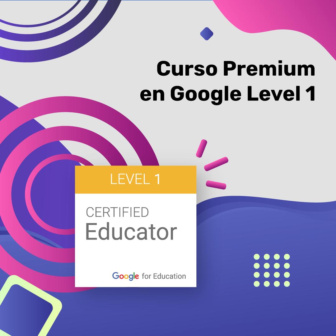 Curso Premium en Google Level 1