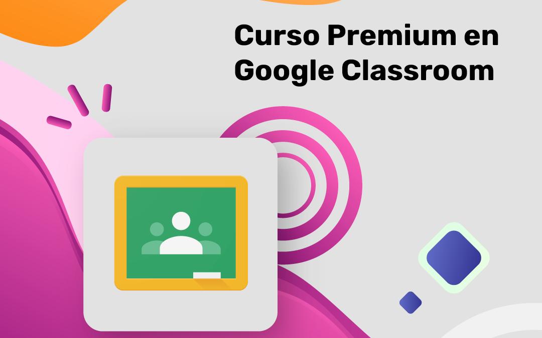 Curso de Google Classroom
