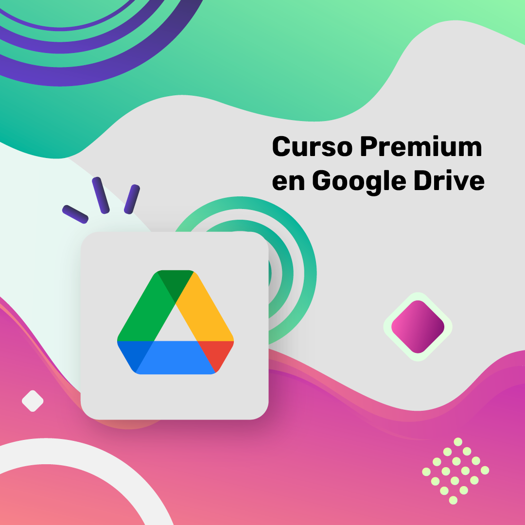 Curso Premium en Google Drive