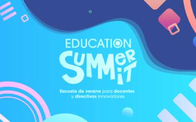 Así fue la primera edición de la Education Summer Summit
